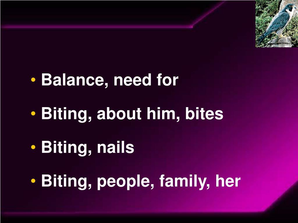 Balance, need for