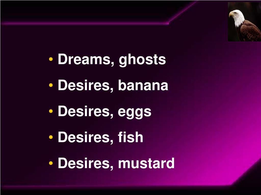 Dreams, ghosts