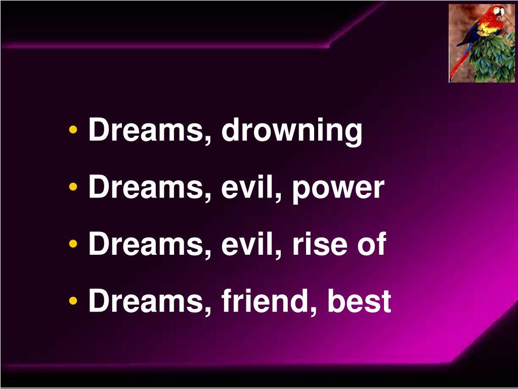 Dreams, drowning