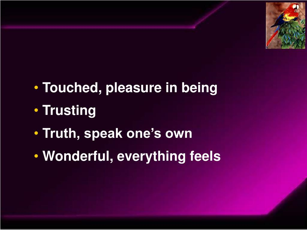 Touched, pleasure in being