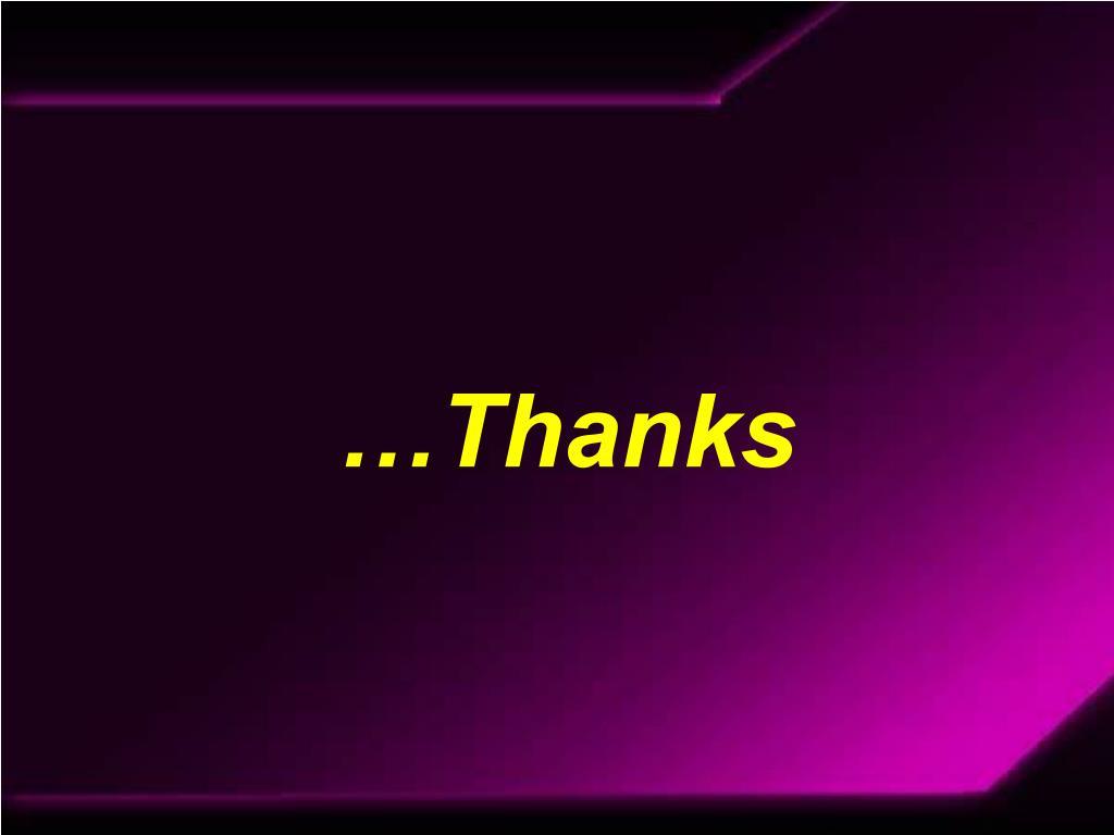 …Thanks
