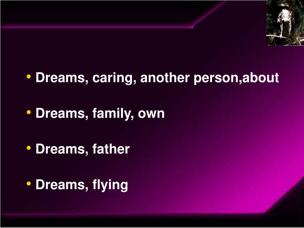 Dreams, caring, another person,about