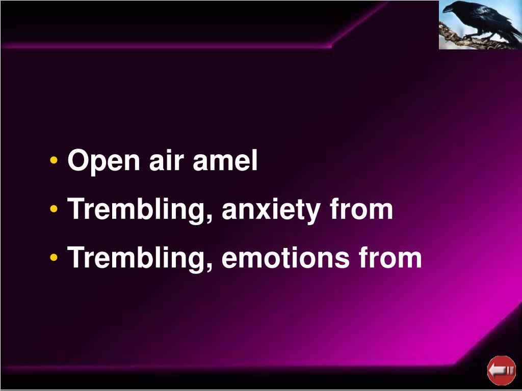 Open air amel