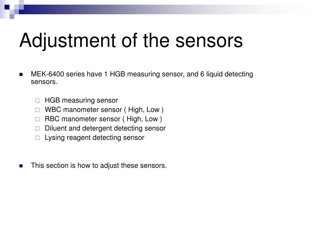 Adjustment of the sensors