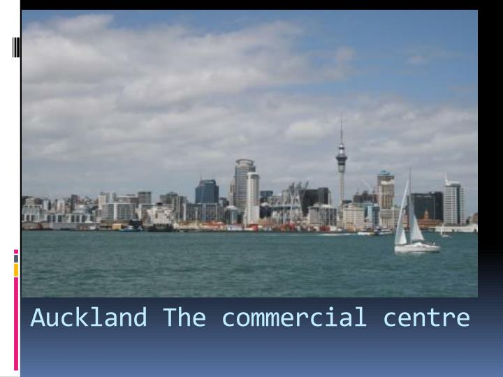 Auckland the commercial centre