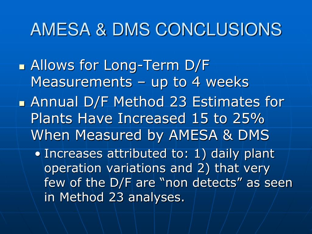AMESA & DMS CONCLUSIONS