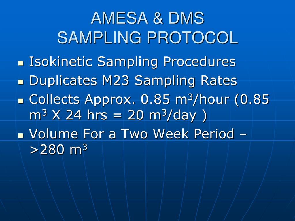 AMESA & DMS