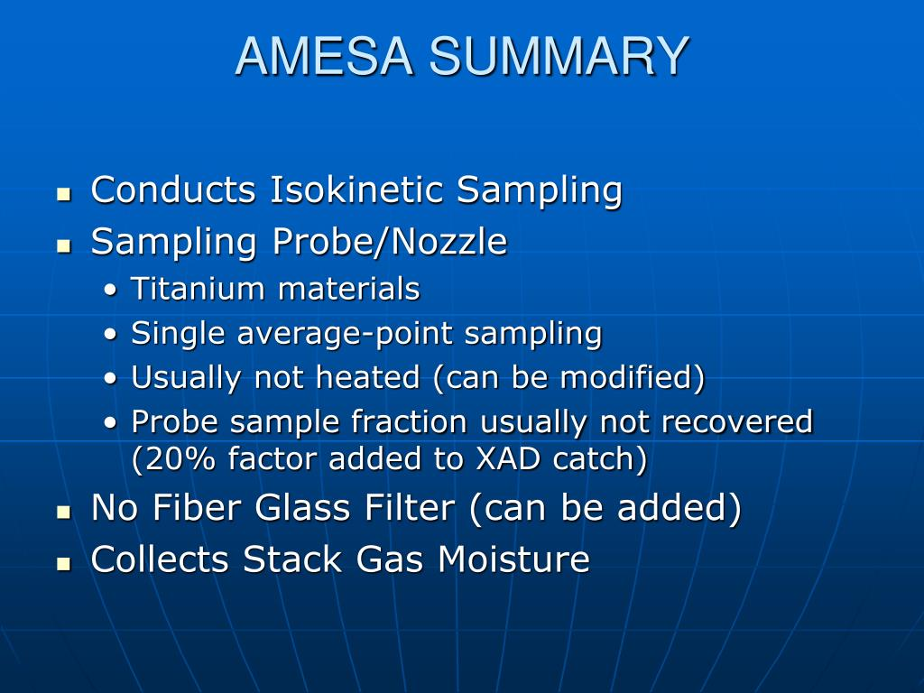 AMESA SUMMARY