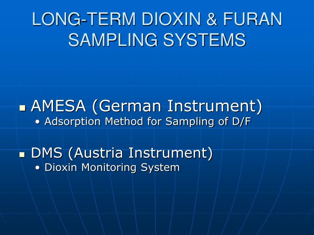 LONG-TERM DIOXIN & FURAN       SAMPLING SYSTEMS