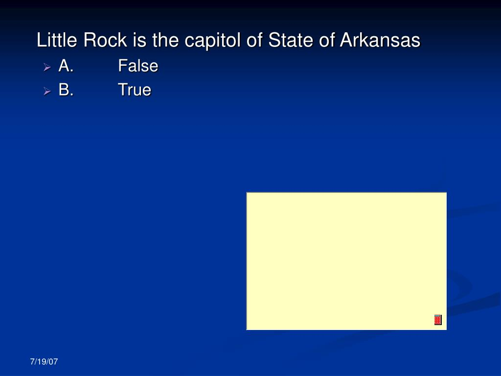 Little Rock is the capitol of State of Arkansas