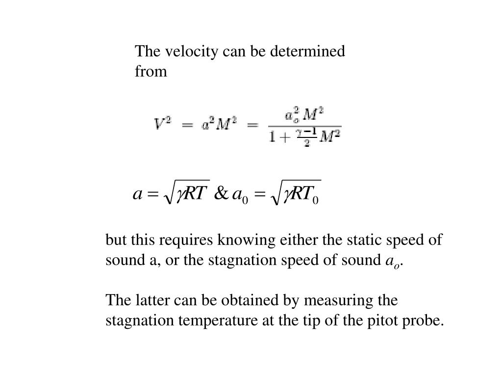 The velocity can be determined from