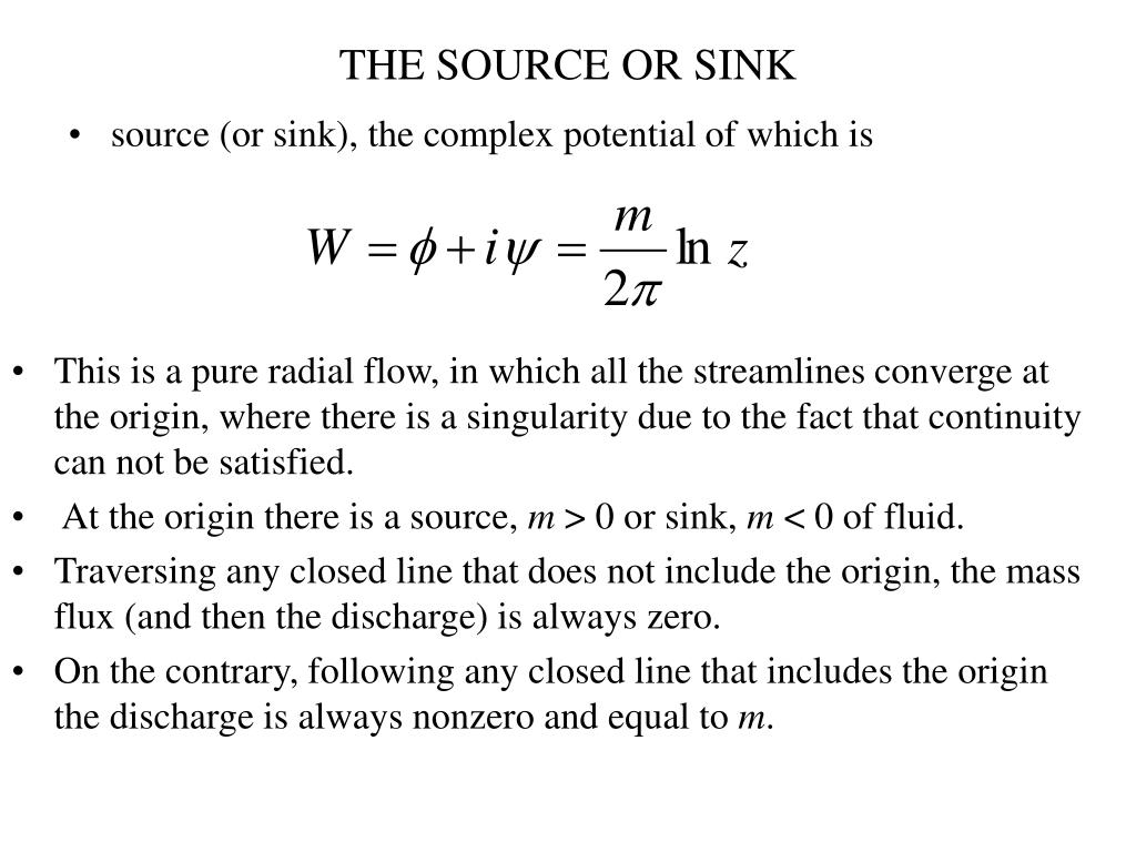 THE SOURCE OR SINK