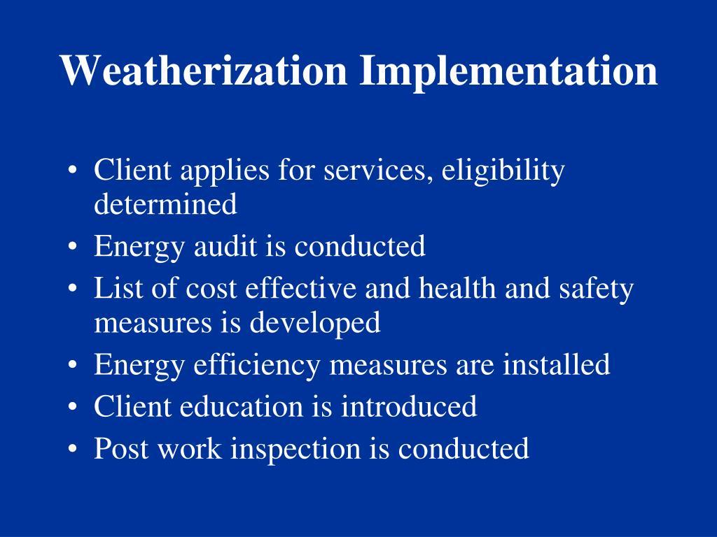 Weatherization Implementation