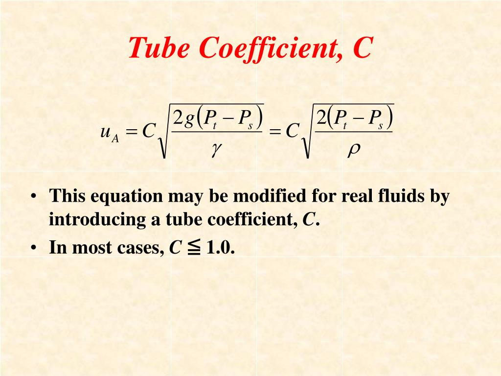 Tube Coefficient, C