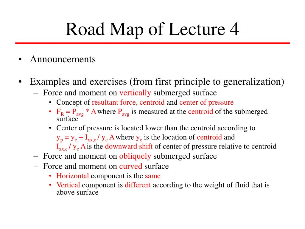 Road Map of Lecture 4