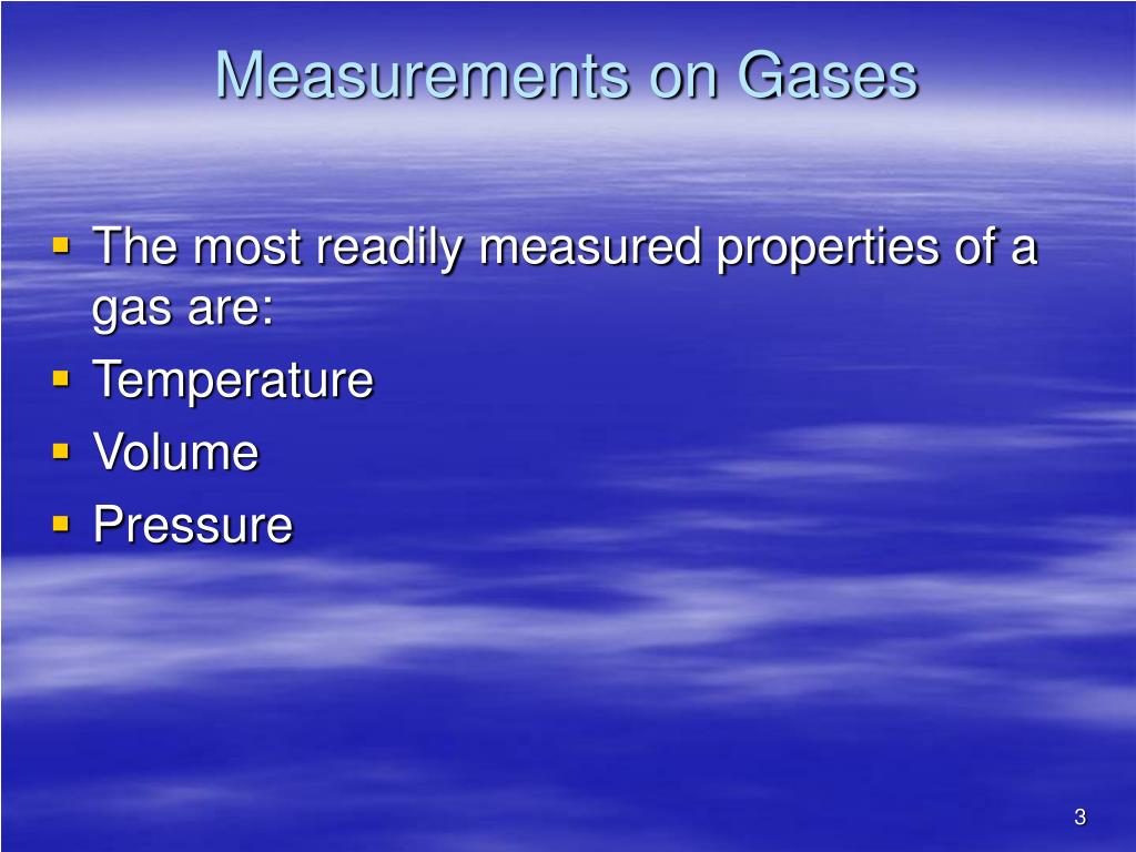 Measurements on Gases