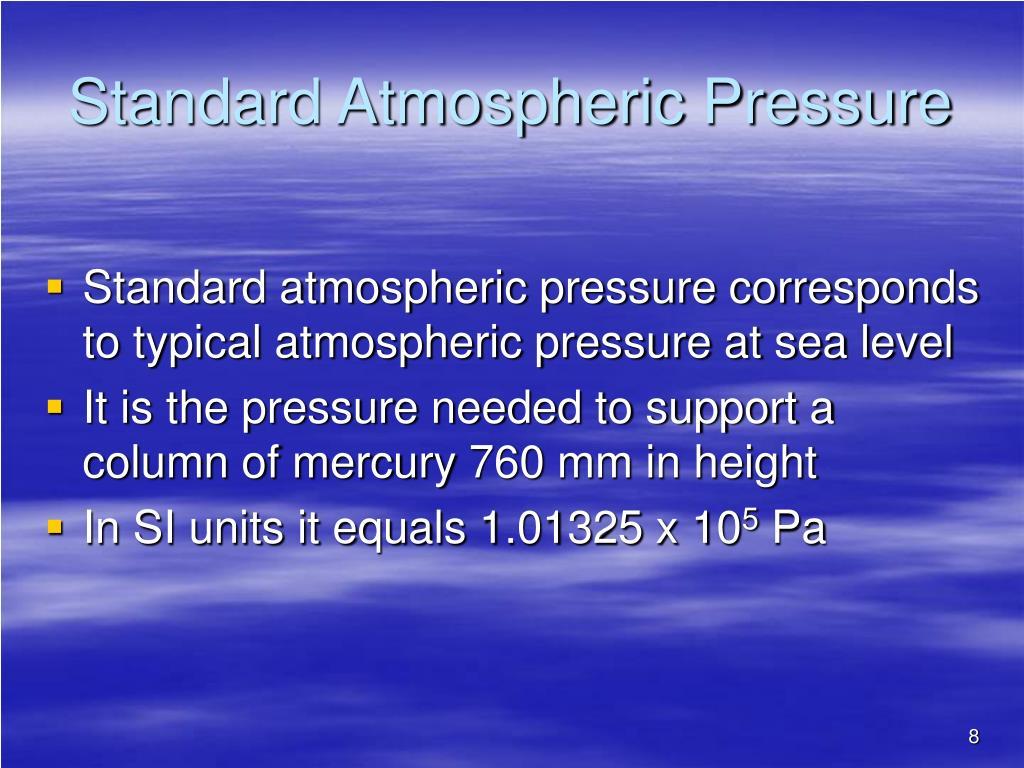Standard Atmospheric Pressure