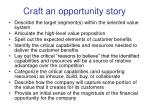 craft an opportunity story