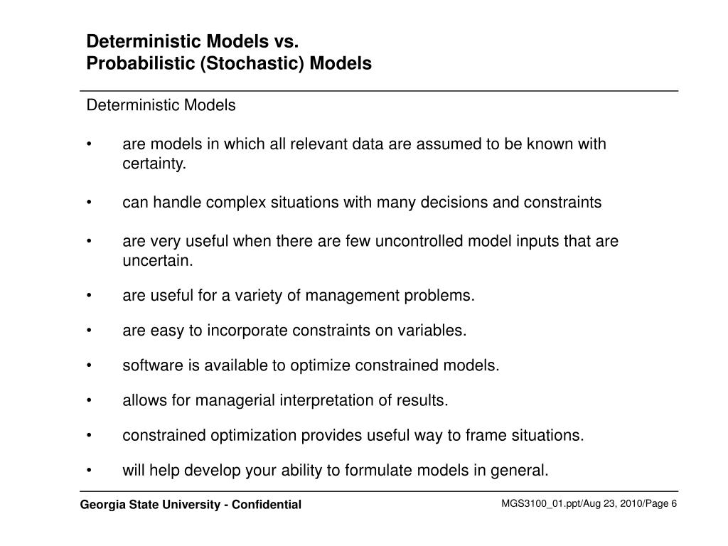 Deterministic Models vs.