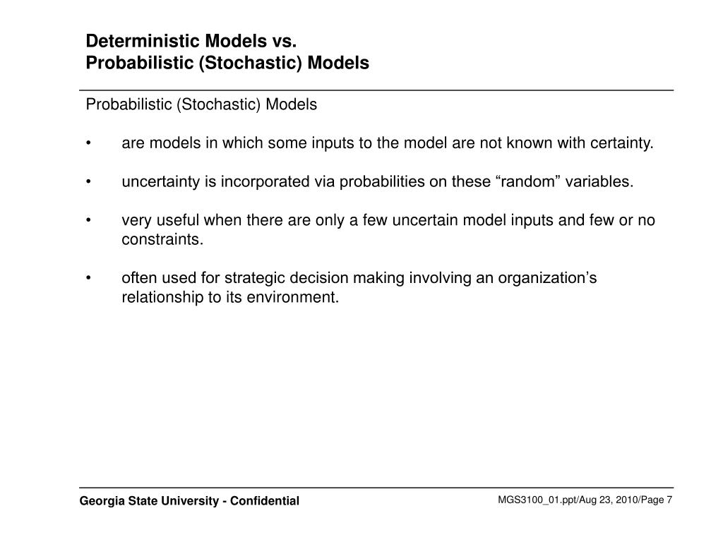 Deterministic Models vs.