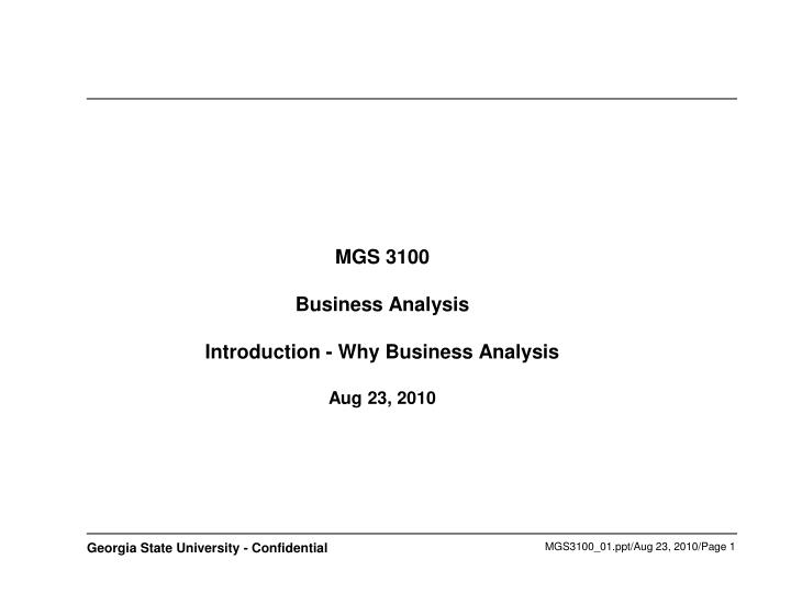Mgs 3100 business analysis introduction why business analysis aug 23 2010