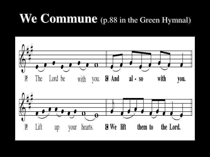 We Commune