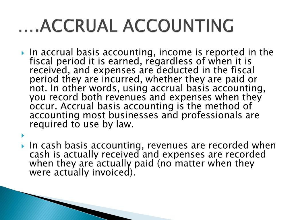 ….ACCRUAL ACCOUNTING