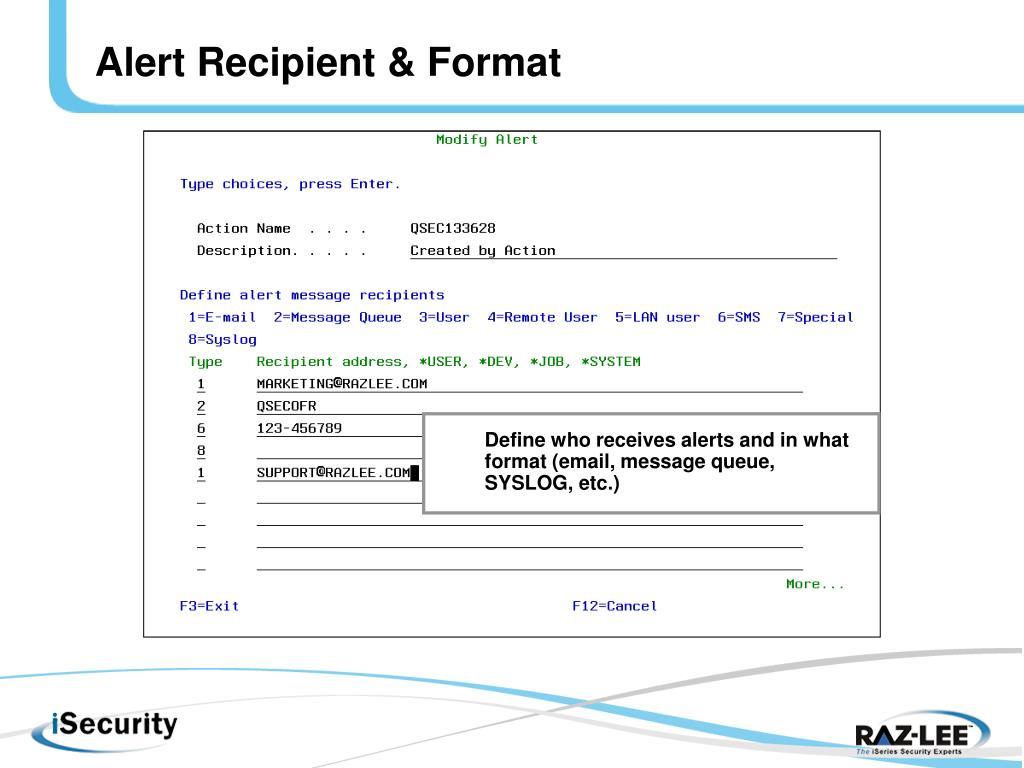 Alert Recipient & Format