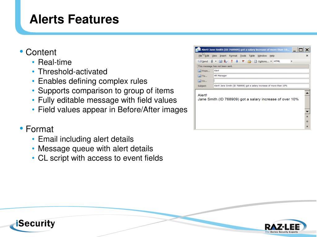 Alerts Features