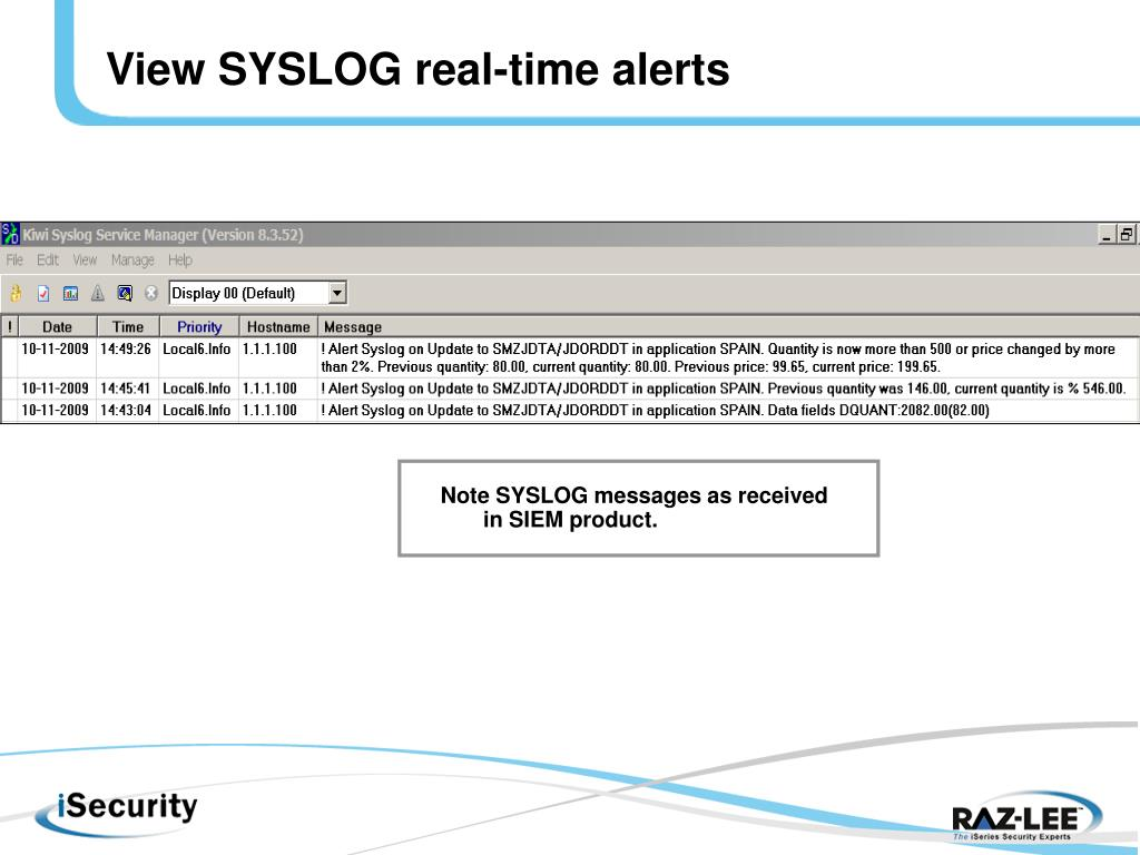 View SYSLOG real-time alerts