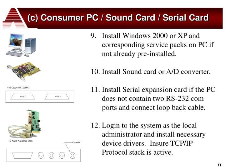 (c) Consumer PC / Sound Card / Serial Card