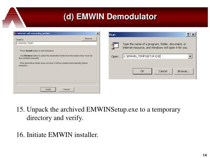 (d) EMWIN Demodulator