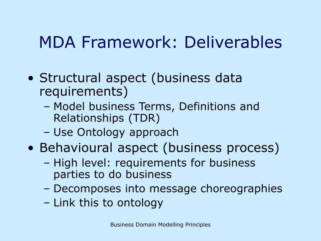 MDA Framework: Deliverables