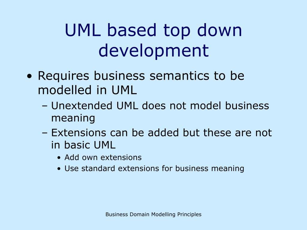 UML based top down development