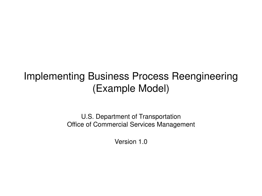 Implementing Business Process Reengineering (Example Model)