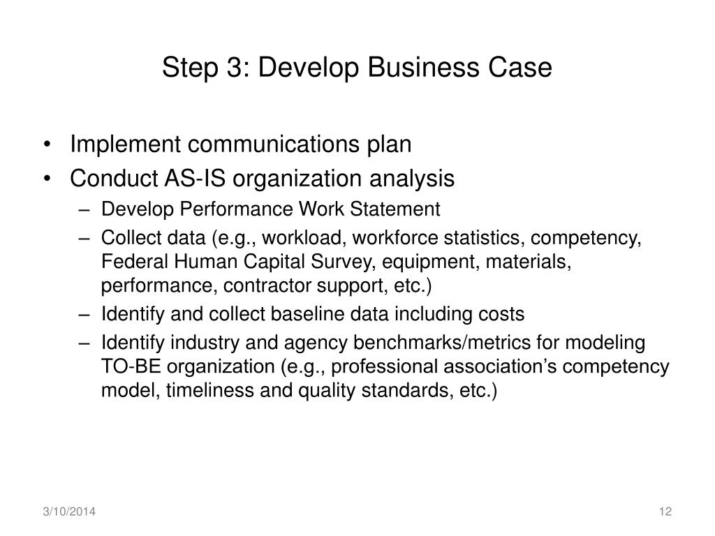 Step 3: Develop Business Case