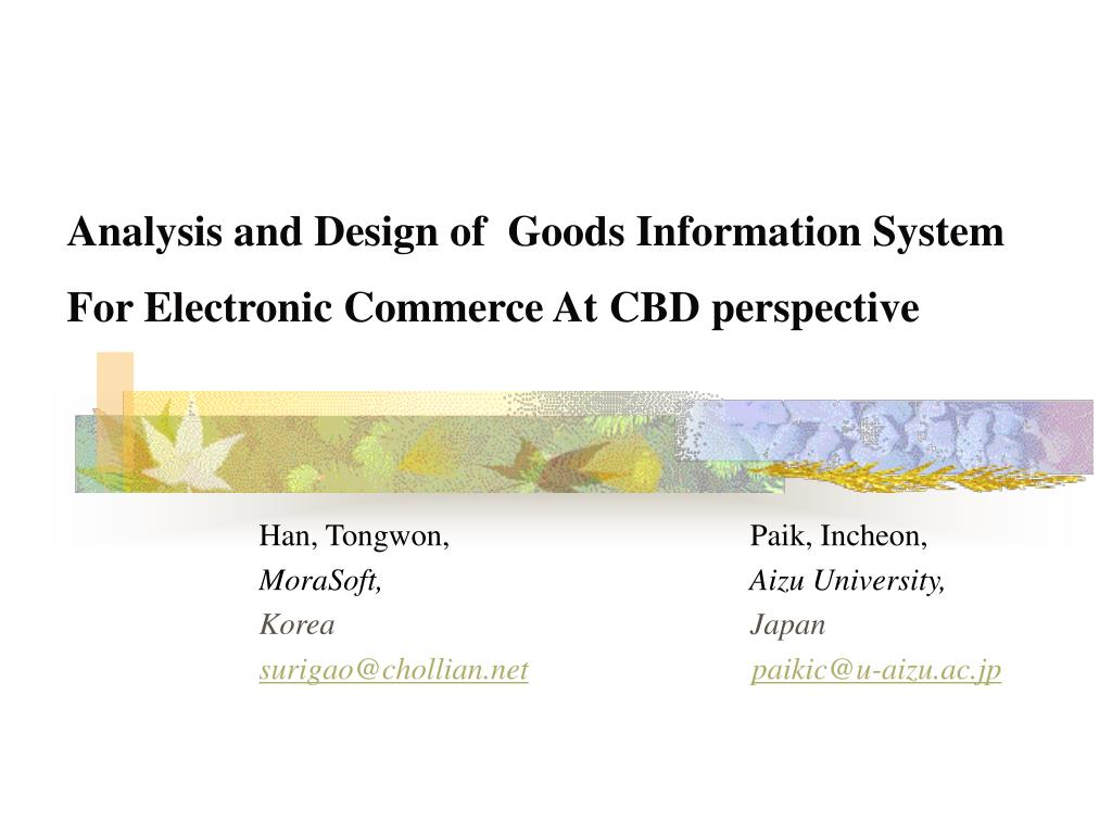 analysis and design of goods information system for electronic commerce at cbd perspective