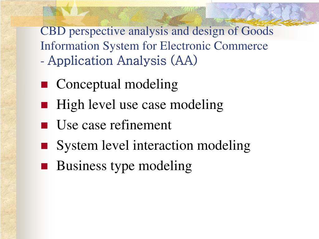 CBD perspective analysis and design of Goods Information System for Electronic Commerce