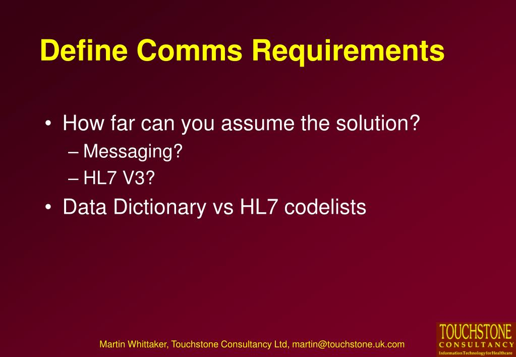 Define Comms Requirements