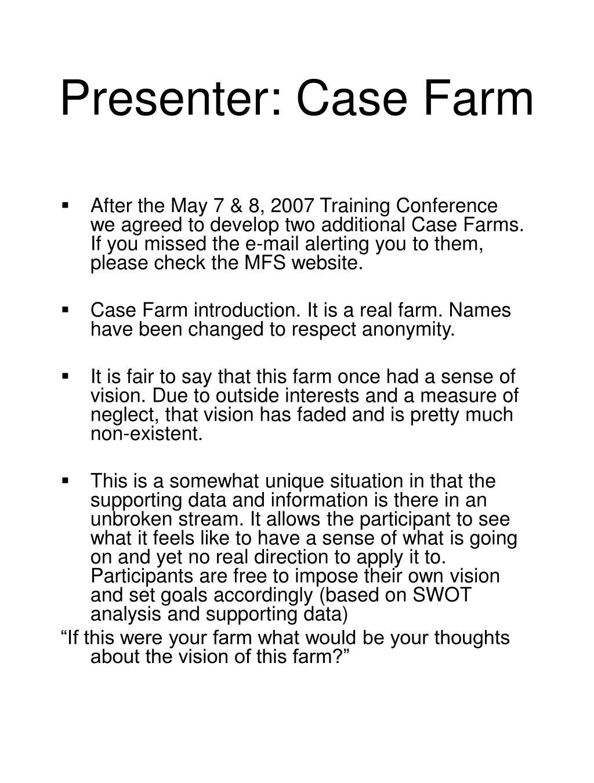 Presenter: Case Farm