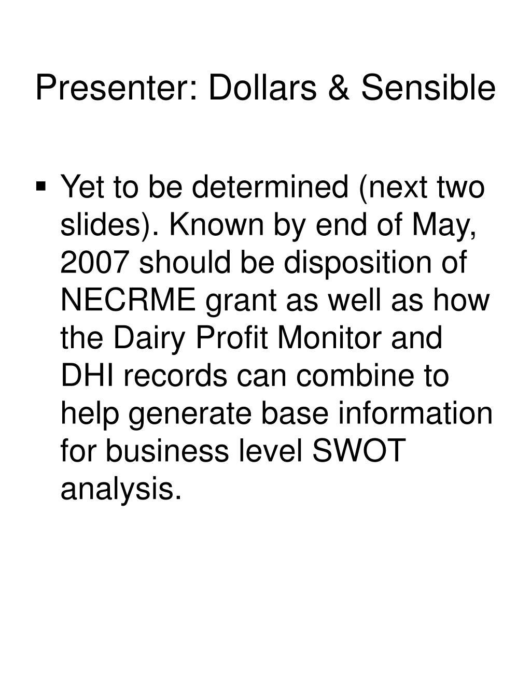 Presenter: Dollars & Sensible