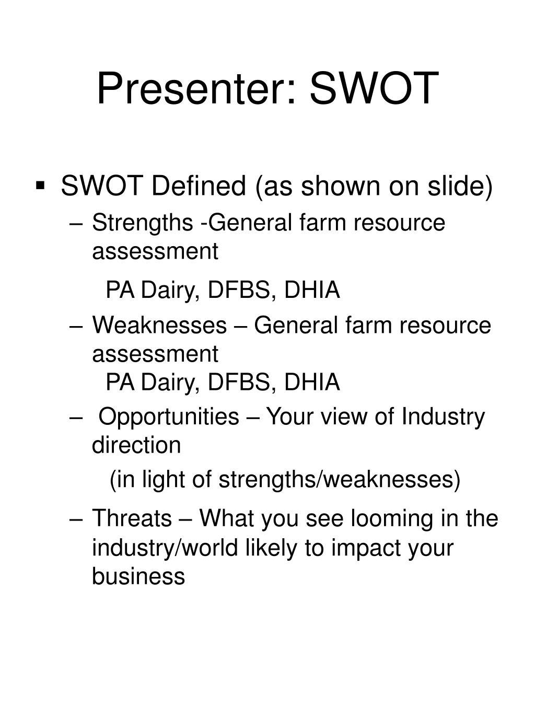 Presenter: SWOT