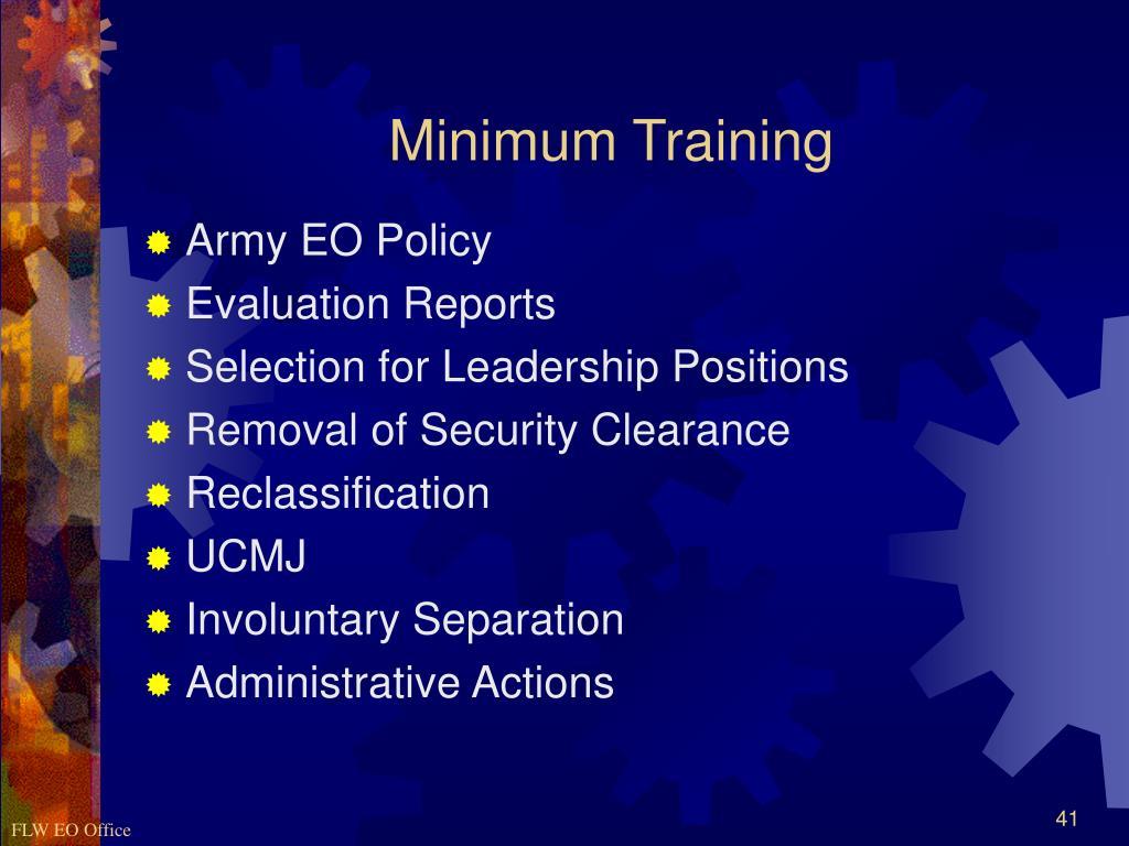 Minimum Training