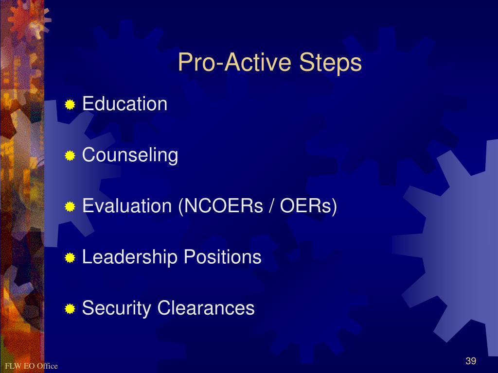 Pro-Active Steps