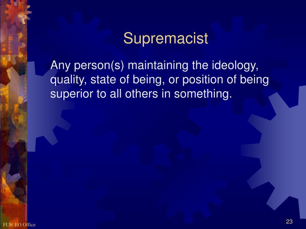 Supremacist