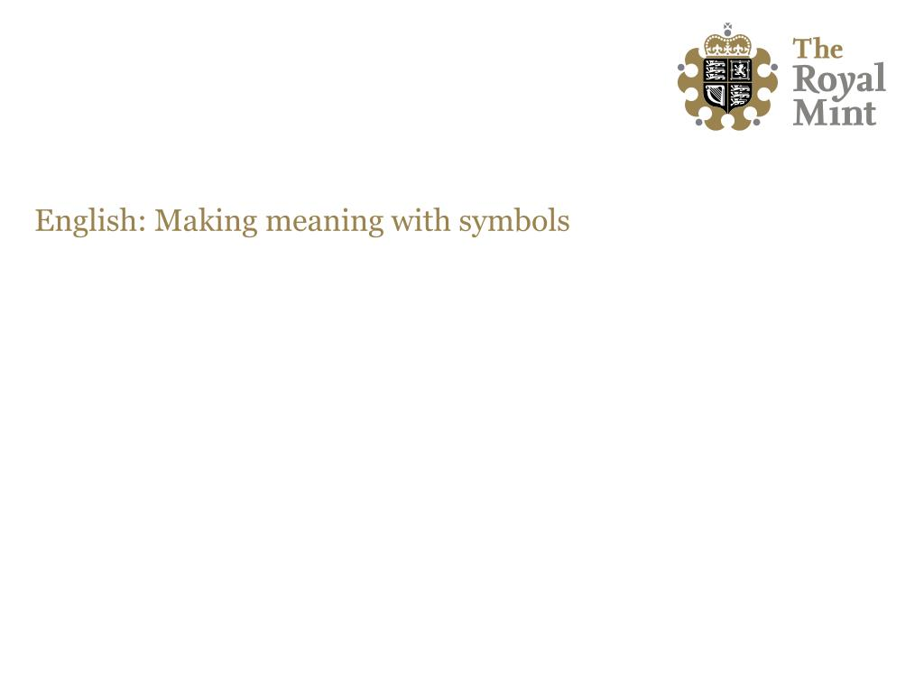English: Making meaning with symbols