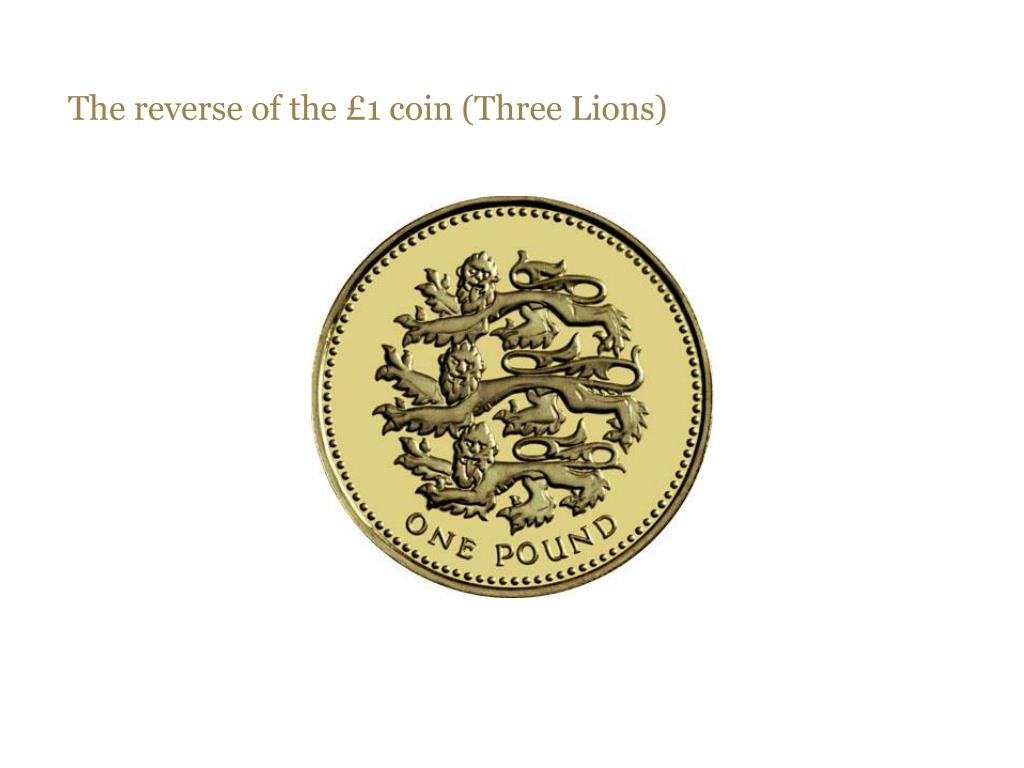The reverse of the £1 coin (Three Lions)