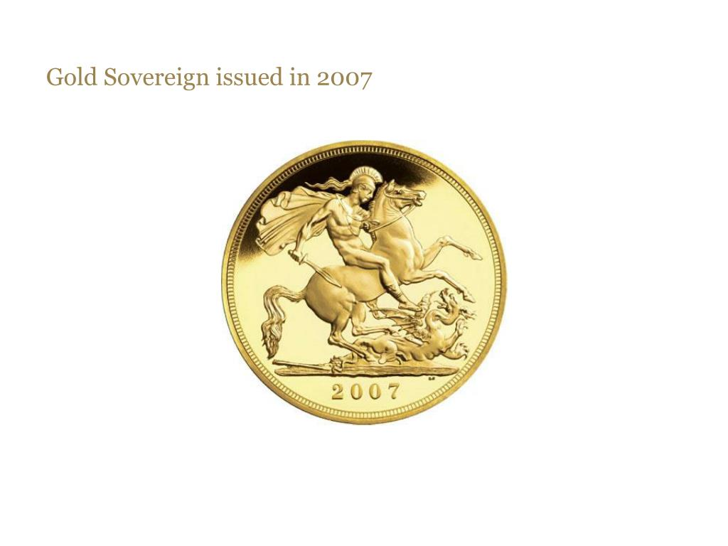 Gold Sovereign issued in 2007