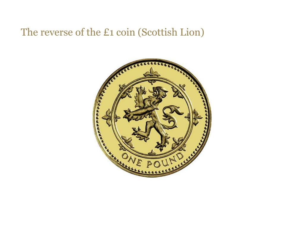 The reverse of the £1 coin (Scottish Lion)