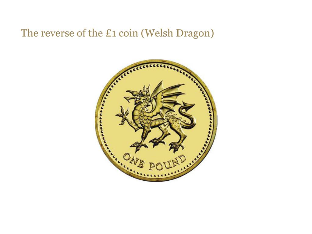 The reverse of the £1 coin (Welsh Dragon)